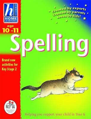 Hodder Home Learning: Age 10-11 Spelling by Rhona Whiteford