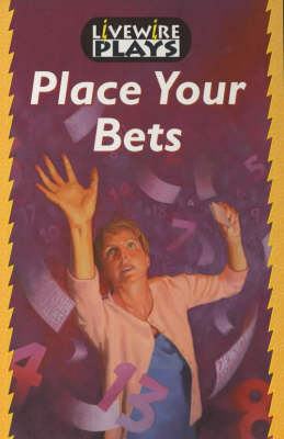 Livewire Plays Place Your Bets by John Goodwin