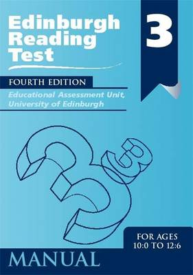 Edinburgh Reading Test (ERT) 3 Manual A Series of Diagnostic Teaching Aids by Educational Assessment Unit University of Edinburgh