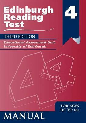 Edinburgh Reading Test (ERT) 4 Manual A Series of Diagnostic Teaching Aids by Educational Assessment Unit University of Edinburgh