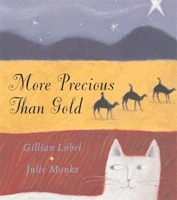 More Precious Than Gold by Julie Monks, Gill Lobel