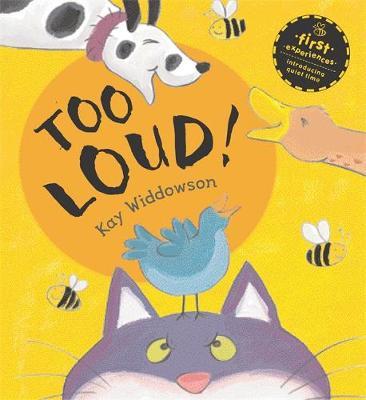 Too Loud! by Kay Widdowson