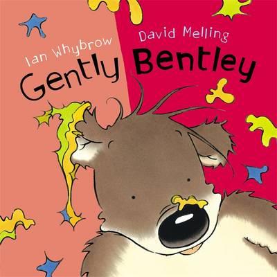 Gently Bentley by Ian Whybrow