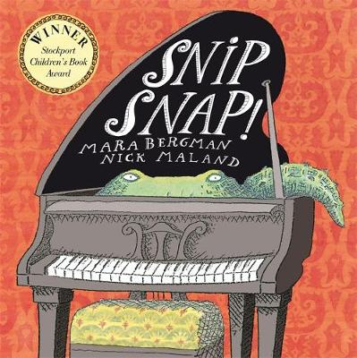 Snip Snap by Mara Bergman