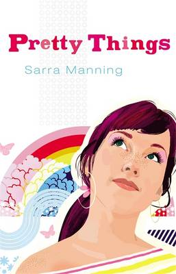 Bite: Pretty Things by Sarra Manning
