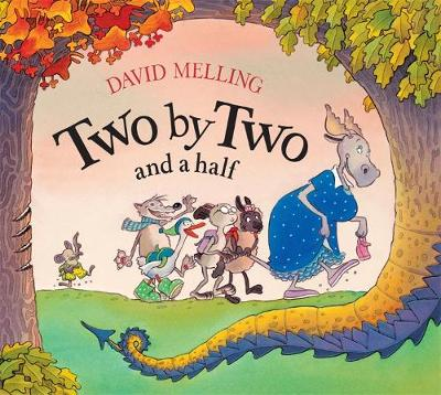Two By Two and a Half by David Melling