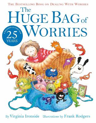The Huge Bag of Worries by Virginia Ironside