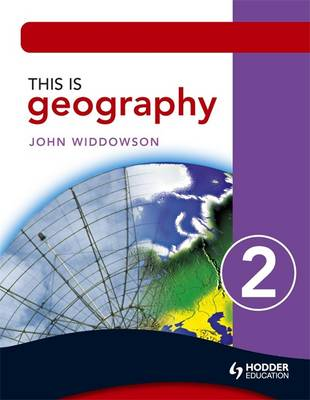 This is Geography 2 Pupil Book by John Widdowson
