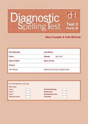 Diagnostic Spelling Tests: Test 3, Form B Pk10 by Mary Crumpler, Colin McCarty