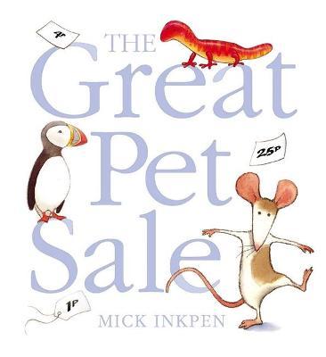 Great Pet Sale by Mick Inkpen