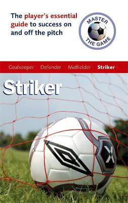 Master the Game: Striker by Paul Broadbent, Andy Allen