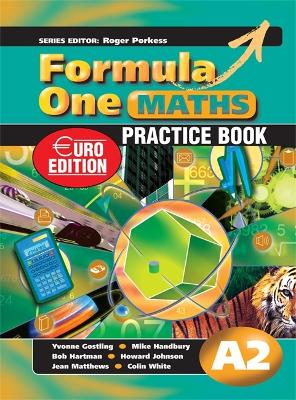 Formula One Maths Euro Edition Practice Book A2 by