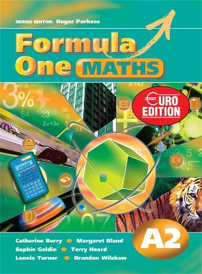 Formula One Maths Euro Edition Pupil's Book A2 by Roger Porkess