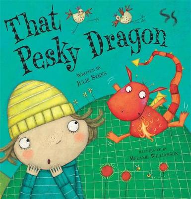 That Pesky Dragon by Julie Sykes