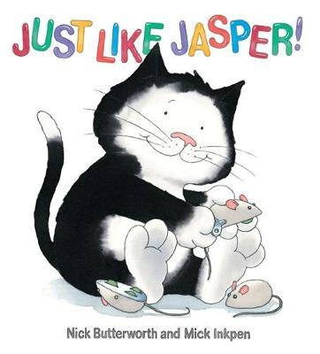 Jasper: Just Like Jasper by Nick Butterworth