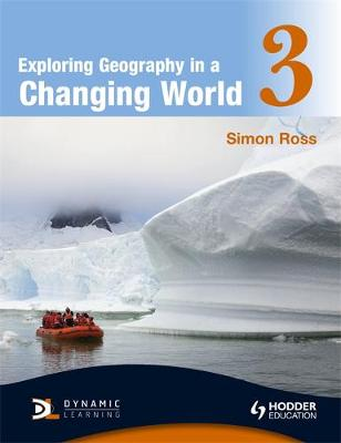 Exploring Geography in a Changing World PB3 by Simon Ross