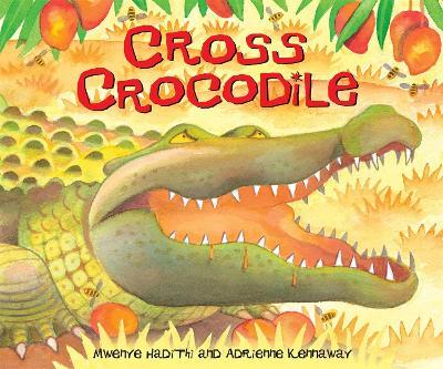 African Animal Tales: Cross Crocodile by Mwenye Hadithi