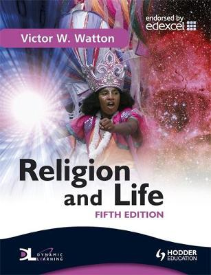 Religion and Life Fifth Edition by Victor W. Watton