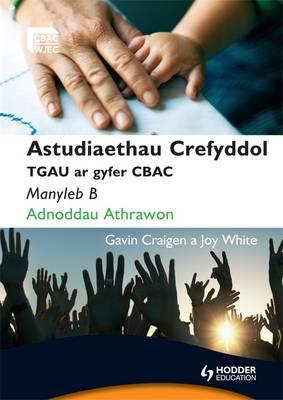 WJEC GCSE RS Spec B Teacher's Resource File Welsh Language Edition by Gavin Craigen, Joy White