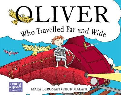Oliver Who Travelled Far and Wide by Mara Bergman
