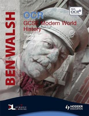 OCR GCSE Modern World History by Ben Walsh