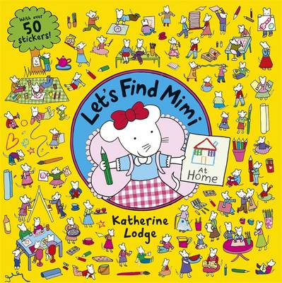 Let's Find Mimi: At Home by Katherine Lodge