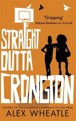 Straight Outta Crongton by Alex Wheatle