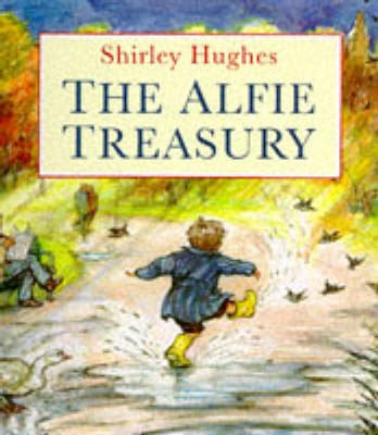 The Alfie Treasury by Shirley Hughes