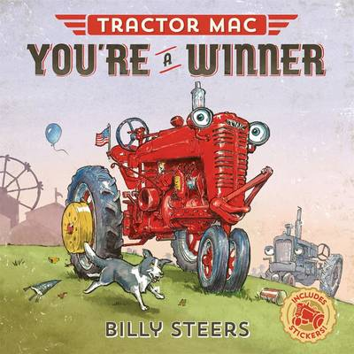 Tractor Mac You're a Winner by Billy Steers