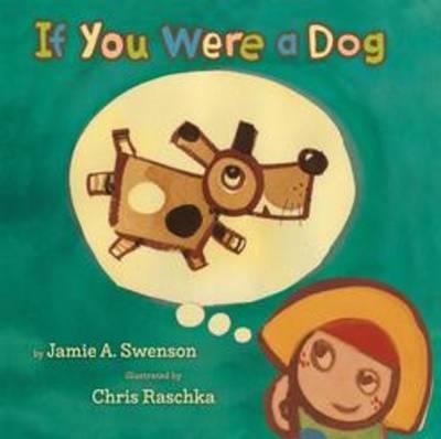 If You Were a Dog by Jamie Swenson