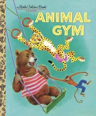 Animal Gym by Beth Greiner Hoffman, Tibor Gergely