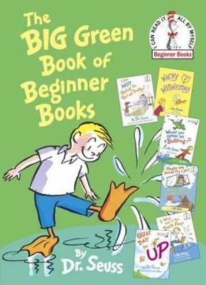 Big Green Book of Beginner Books by Dr. Seuss