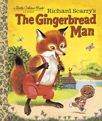Richard Scarry's the Gingerbread Man by Nancy Nolte, Richard Scarry