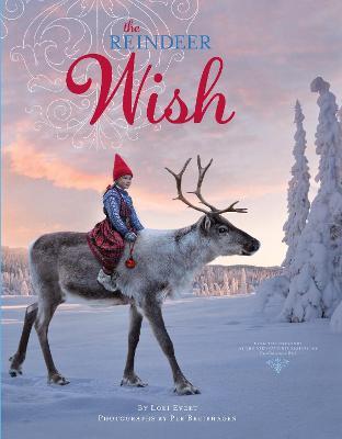 The Reindeer Wish by Lori Evert