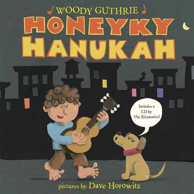 Honeyky Hanukah by Woodie Guthrie, Dave Horowitz