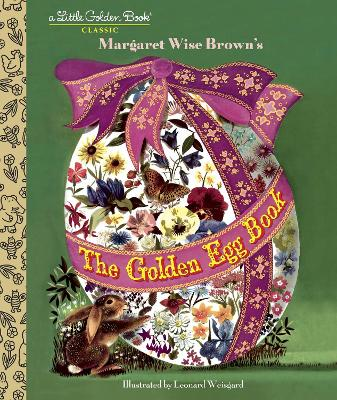 The Golden Egg Book by Margaret Wise Brown, Leonard Weisgard