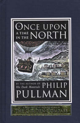 Once Upon A Time In The North by Philip Pullman