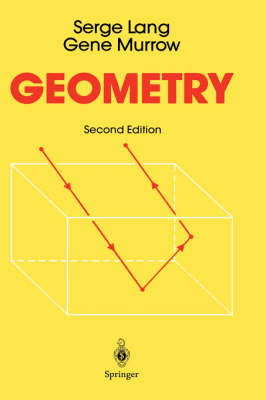 Geometry A High School Course by Serge Lang, Gene Murrow