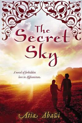 The Secret Sky by Atia Abawi