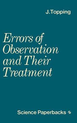 Errors of Observation and their Treatment by J. Topping