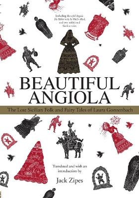 Beautiful Angiola The Lost Sicilian Folk and Fairy Tales of Laura Gonzenbach by