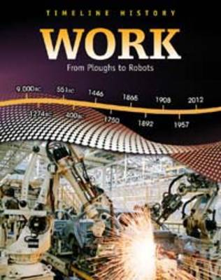 Work From Ploughs to Robots by Elizabeth Raum