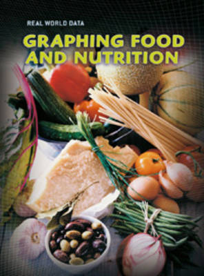 Graphing Food and Nutrition by Isabel Thomas