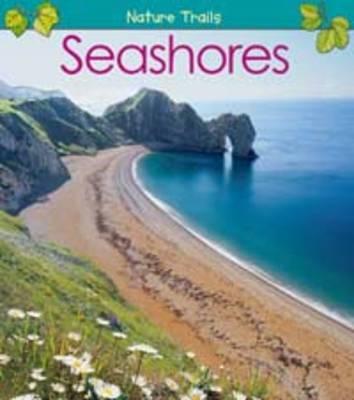 Seashores by Anita Ganeri