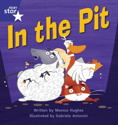 Star Phonics Set 4: In the Pit by Monica Hughes