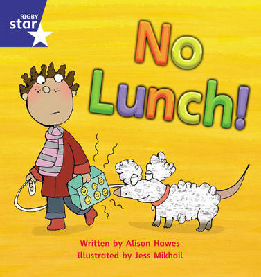 Star Phonics Set 8: No Lunch! by Alison Hawes