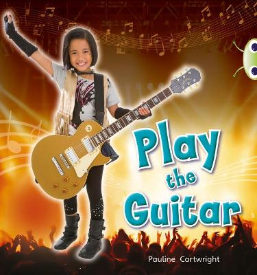 BC NF Blue (KS1) C/1B Play the Guitar by Pauline Cartwright