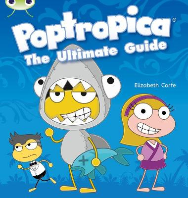BC NF Lime A/3C Poptropica: The Ultimate Guide by Elizabeth Corfe