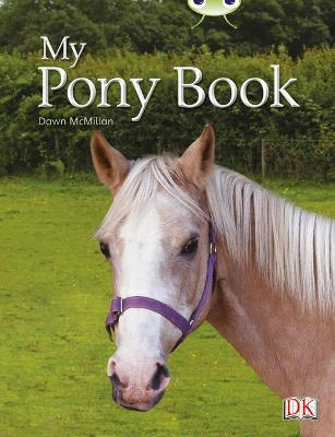 BC NF Yellow A/1C My Pony Book by Dawn McMillan