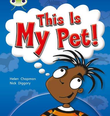 BC NF Yellow B/1C This is My Pet by Helen Chapman